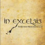In Excelsis Vol I
